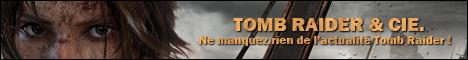 Tomb Raider et compagnie